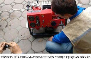 Công ty sửa chữa máy bơm chuyên nghiệp tại quận Gò Vấp