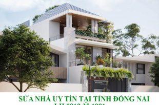 Sửa nhà uy tín tại tỉnh Đồng Nai