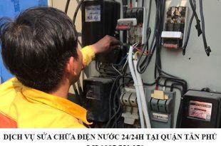 Dịch vụ sửa chữa điện nước 24/24h tại quận Tân Phú.