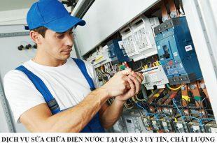 Dịch vụ sửa chữa điện nước tại quận 3 uy tín, chất lượng