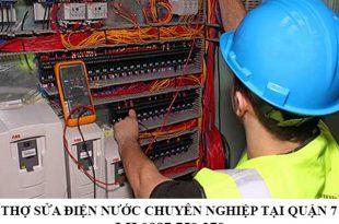 Thợ sửa điện nước chuyên nghiệp tại quận 7