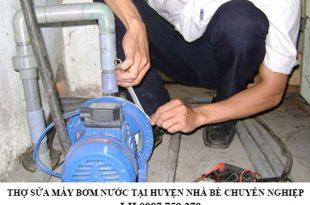 Thợ sửa máy bơm nước tại huyện Nhà Bè chuyên nghiệp